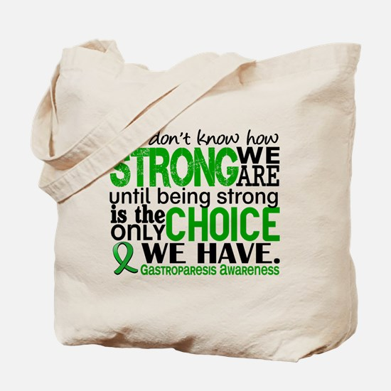 Gastroparesis How Strong We Are Tote Bag
