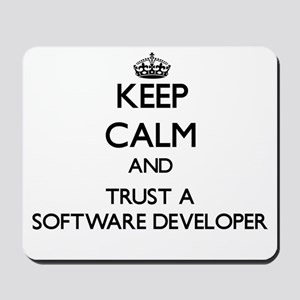 Keep Calm and Trust a Software Developer Mousepad