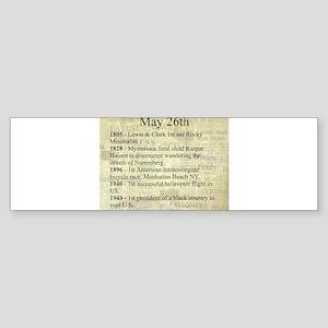 May 26th Bumper Sticker