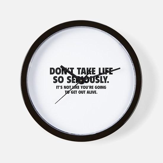 Don't Take Life So Seriously Wall Clock