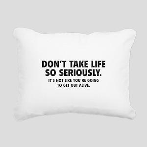 Don't Take Life So Seriously Rectangular Canvas Pi