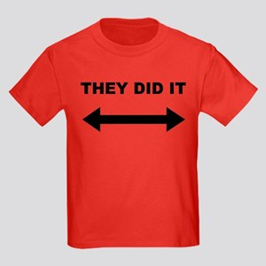 They Did It Kids Dark T-Shirt