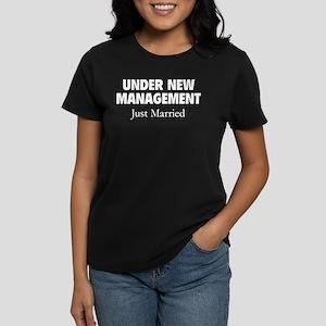 Under New Management. Just Married. Women's Dark T