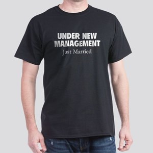Under New Management. Just Married. Dark T-Shirt