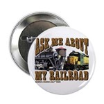 Train / Ask Me About My Railroad Button