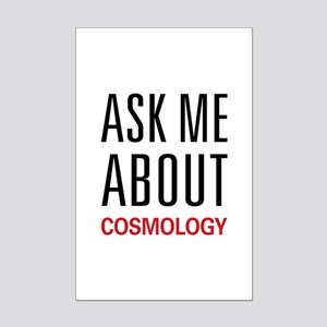 Ask Me About Cosmology Mini Poster Print