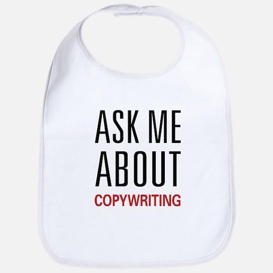 Ask Me About Copywriting Bib