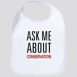 Ask Me About Conservation Bib
