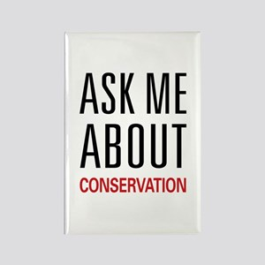 Ask Me About Conservation Rectangle Magnet