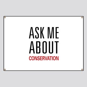 Ask Me About Conservation Banner