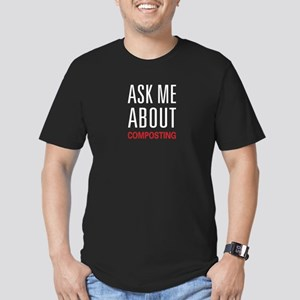 Ask Me About Composting Men's Fitted T-Shirt (dark