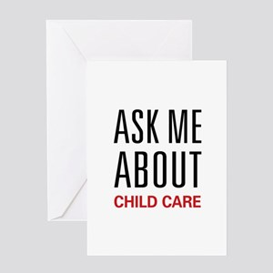 Ask Me About Child Care Greeting Card