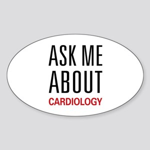 Ask Me About Cardiology Oval Sticker