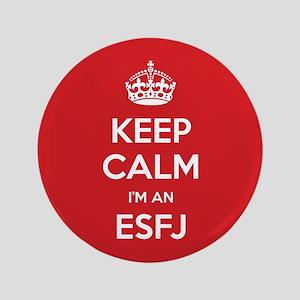 """Keep Calm Im An ESFJ 3.5"""" Button"""