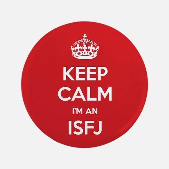 """Keep Calm Im An ISFJ 3.5"""" Button"""