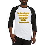 Gandhi Quote Baseball Jersey