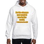 Gandhi Quote Hooded Sweatshirt