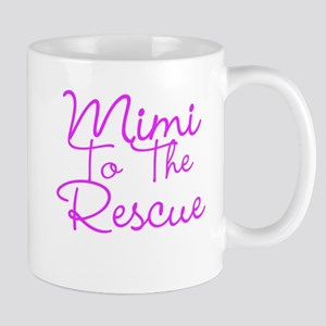 Mimi To The Rescue Mugs