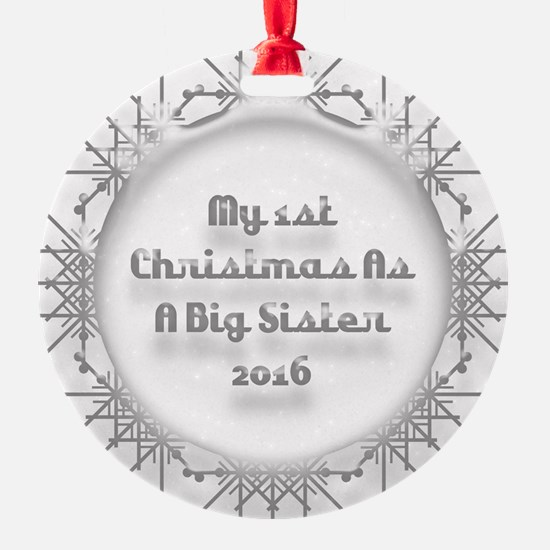 1St Christmas As A Big Sister 2016 Ornament
