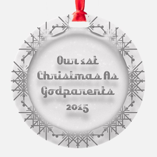 1St Christmas As Godparents 2015 Ornament