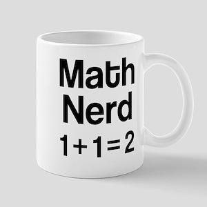Math Nerd (1+1=2) Mugs