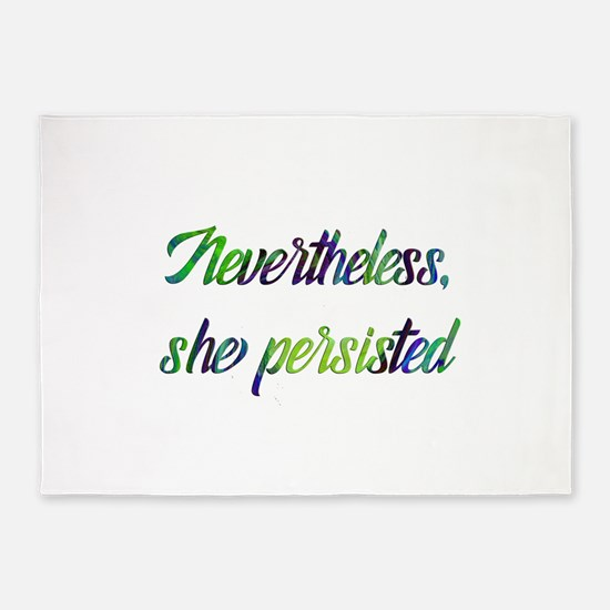 Nevertheless she persisted 5'x7'Area Rug