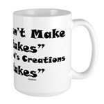 God Doesn't Make Mistakes Large Mug