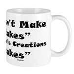 God Doesn't Make Mistakes Mug
