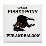 The Pissed Pony Tile Coaster