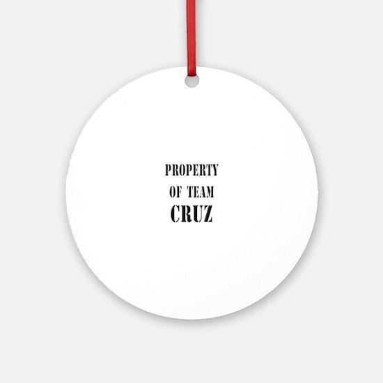 Property of team Cruz Ornament (Round)