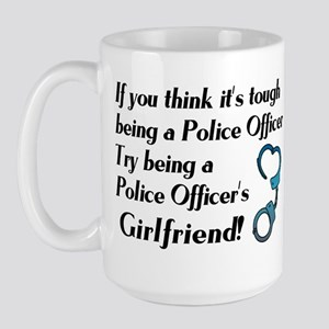 Tough Police Girlfriend Large Mug