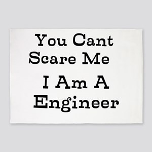 You Cant Scare Me I Am A Engineer 5'x7'Area Rug