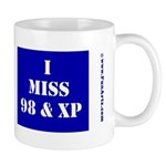 I miss 98 and XP Mug