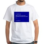 Touch Screen To Hell White T-Shirt