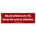 Ink jet printers are evil. Sticker (Bumper)