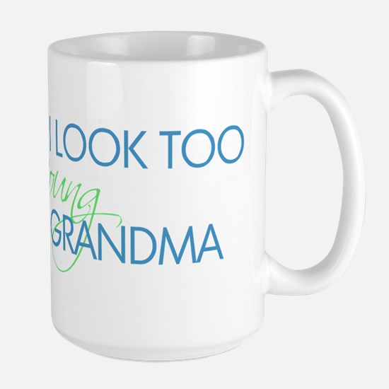 Too Young to be a Grandma Mugs