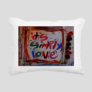 it's simply love Rectangular Canvas Pillow