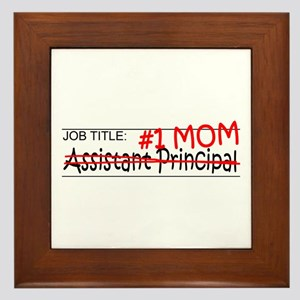 Job Mom Asst Principal Framed Tile