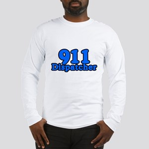 911 Dispatcher Long Sleeve T-Shirt