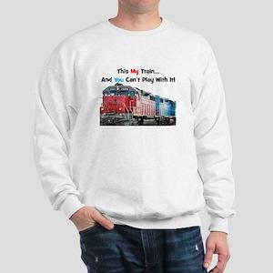 This is My Train BEST Sweatshirt