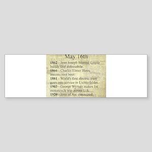 May 16th Bumper Sticker