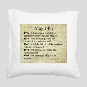 May 14th Square Canvas Pillow