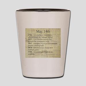 May 14th Shot Glass