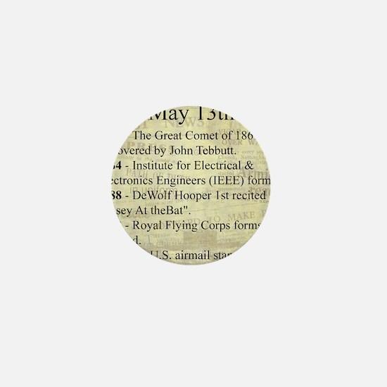 May 13th Mini Button