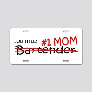 Job Mom Bartender Aluminum License Plate