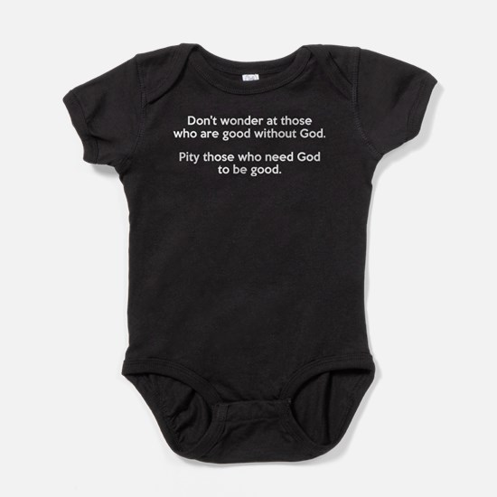 Good Without God Atheism Baby Bodysuit
