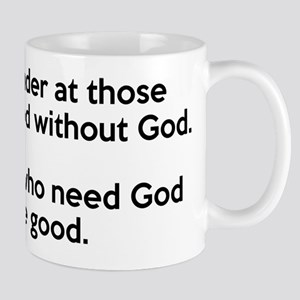 Good Without God Atheism Mug