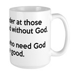 Good Without God Atheism Large Mug