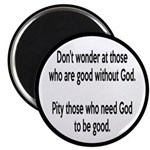 Good Without God Atheism Magnet
