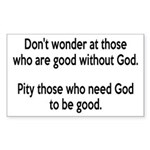 Good Without God Atheism Sticker (Rectangle)